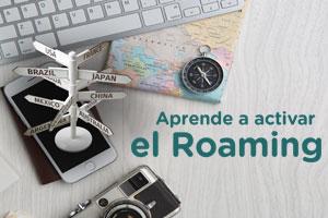 Aprende a activar el roaming en tu móvil