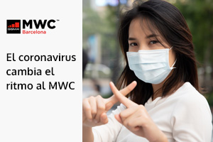 El Coronavirus obliga a cancelar el World Mobile Congress (MWC)