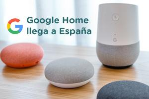 Se lanza Google Home en España