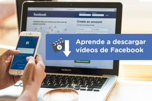 Aprende a descargar vídeos de facebook en tu móvil o pc