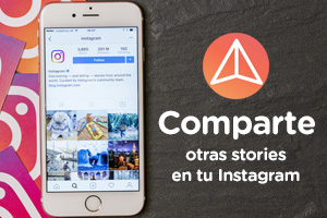 Aprend a compartir historias de Instagram en las que te han mencionado