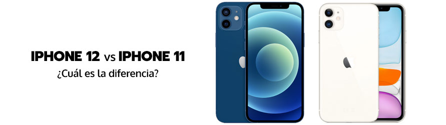 Un iPhone 12 y un iPhone 11 frente a frente