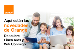 Orange Kids y Orange Wifi conmigo. Novedades Orange