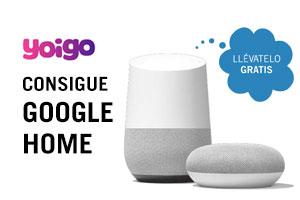 Consigue Google Home con Yoigo ¡Gratis!