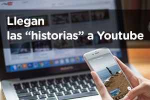 Reels, las nuevas stories de youtube