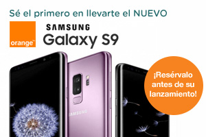 Consigue el nuevo Samsung Galaxy S9 con Orange antes que nadie