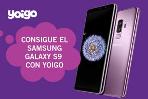 Consigue el Samsung Galaxy S9 desde 9€/mes con las nuevas tarifas de Yoigo