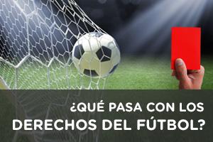 Situación actual de los derechos de emisión del fútbol en España