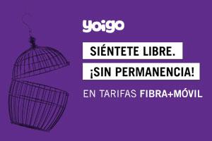 Ahora, las tarifas fibra + móvil de Yoigo no tienen permanencia