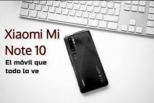 El Xiaomi Mi Note 10 destaca por su gran batería y sus cinco cámaras